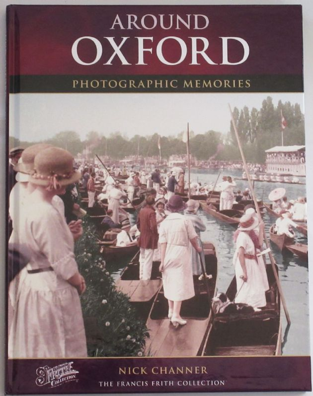 Around Oxford - Photographic Memories, by Nick Channer